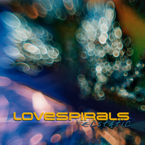 Lovespirals - Ecstatic EP (2001)