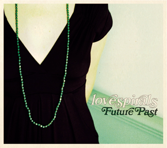 Future Past by Lovespirals on sale NOW!